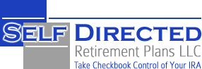 Self Directed Retirement Plans | Take Control of Your IRA